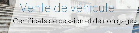 vente véhicule certificats